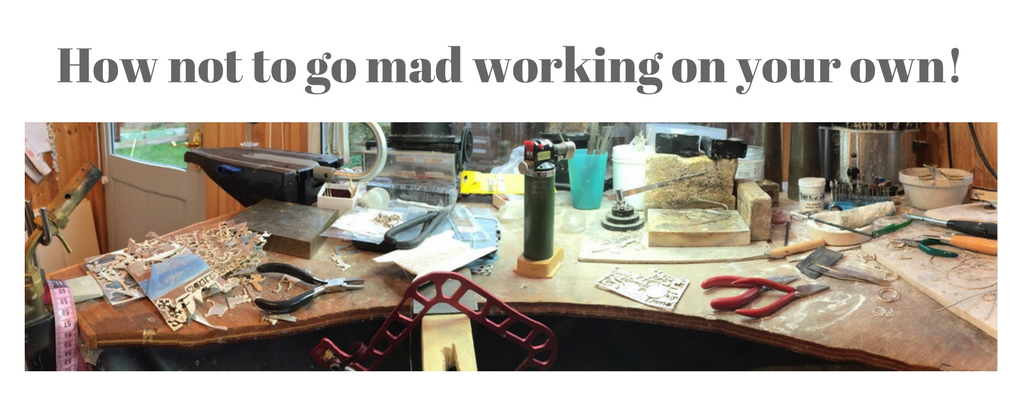 How not to go mad when you work on your own!